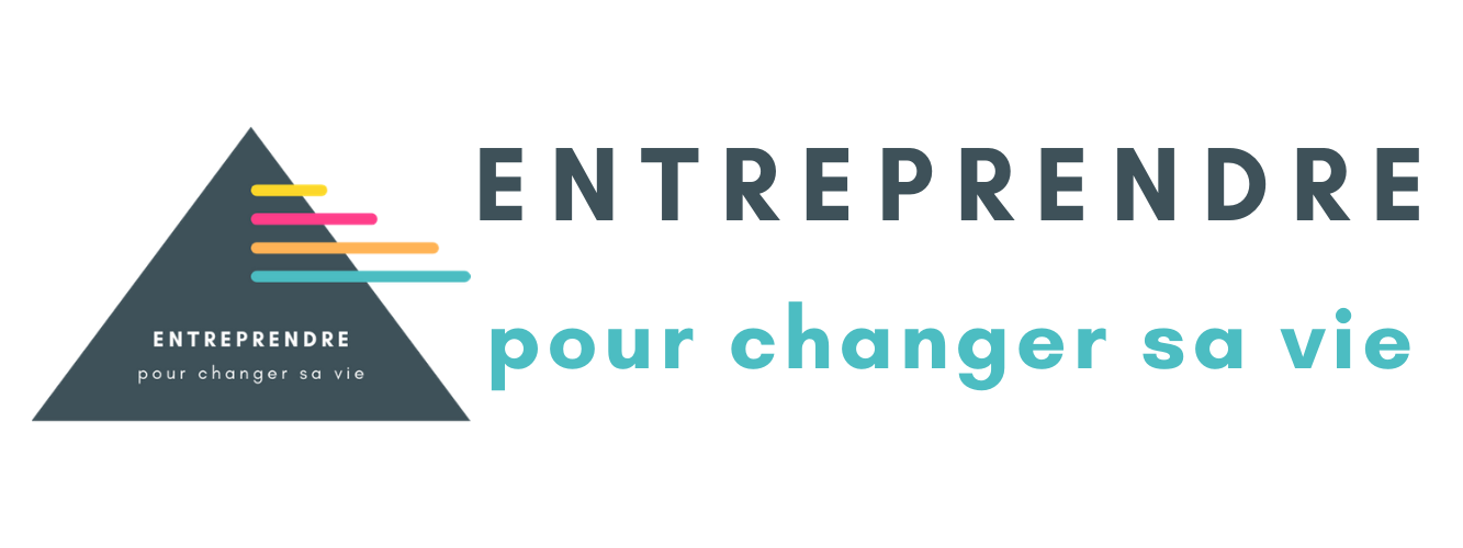 Entreprendre pour changer sa vie